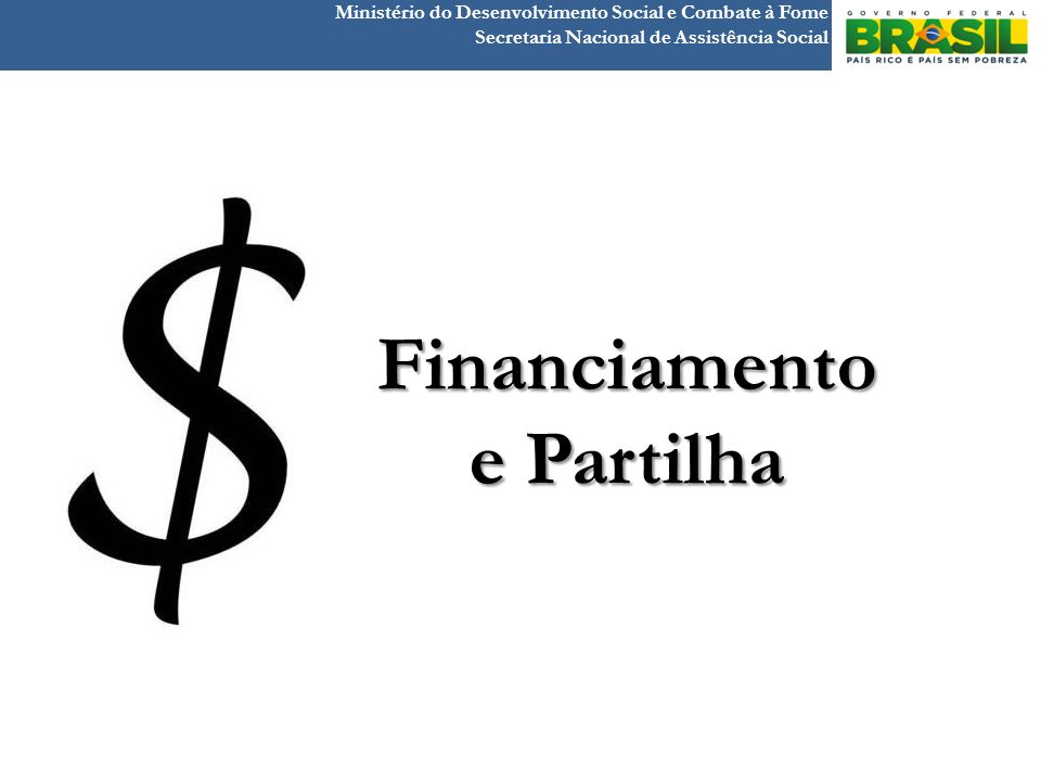 Financiamento e Partilha