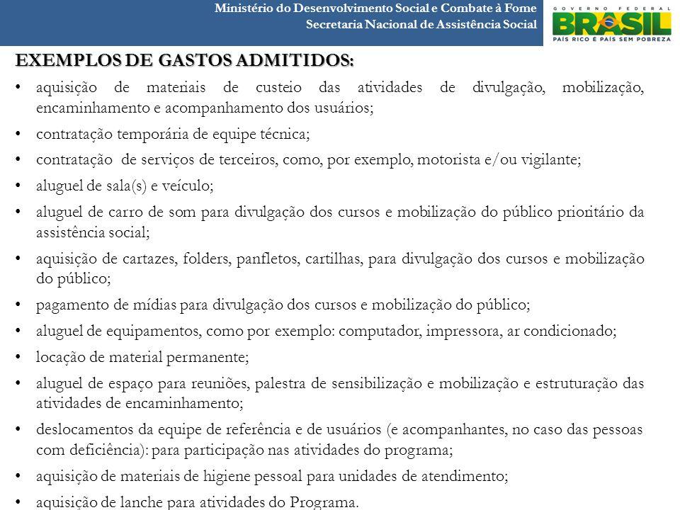 EXEMPLOS DE GASTOS ADMITIDOS: