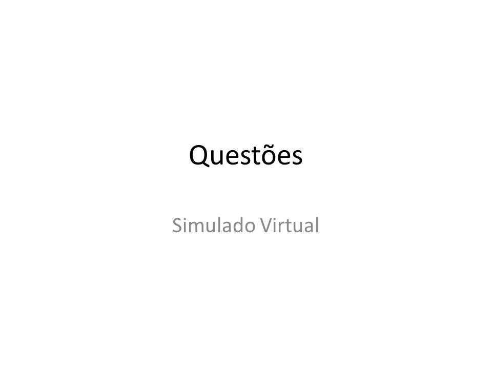 Questões Simulado Virtual