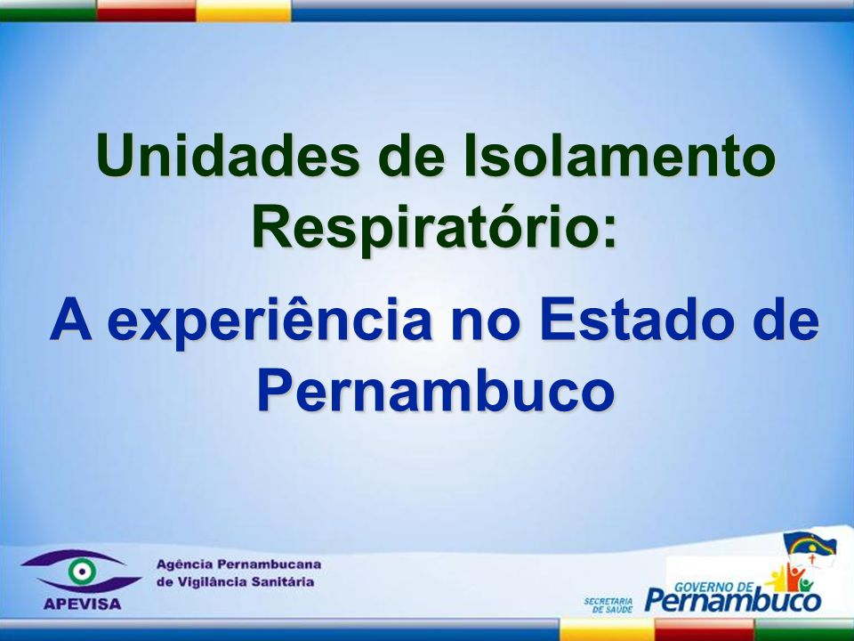 Unidades de Isolamento Respiratório: