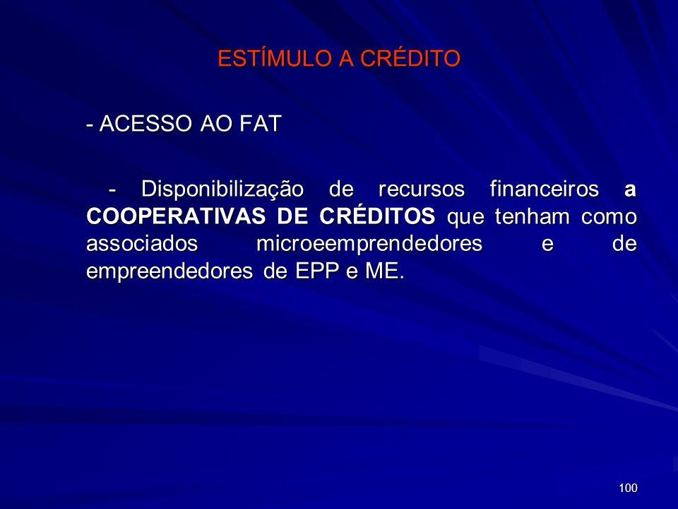 ESTÍMULO A CRÉDITO - ACESSO AO FAT
