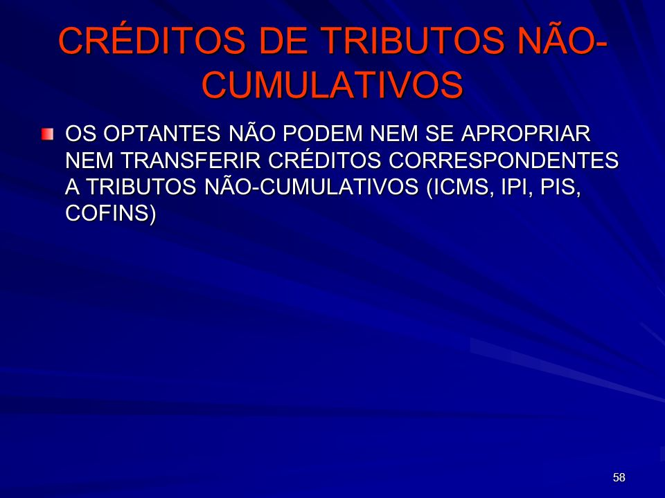 CRÉDITOS DE TRIBUTOS NÃO-CUMULATIVOS