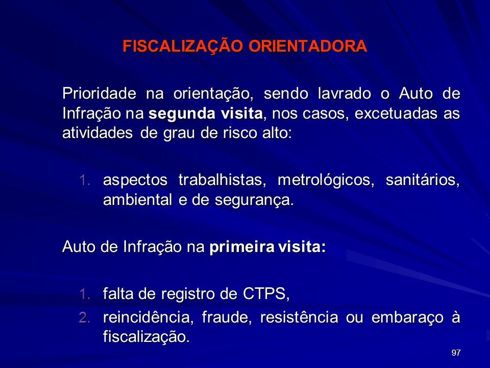 FISCALIZAÇÃO ORIENTADORA