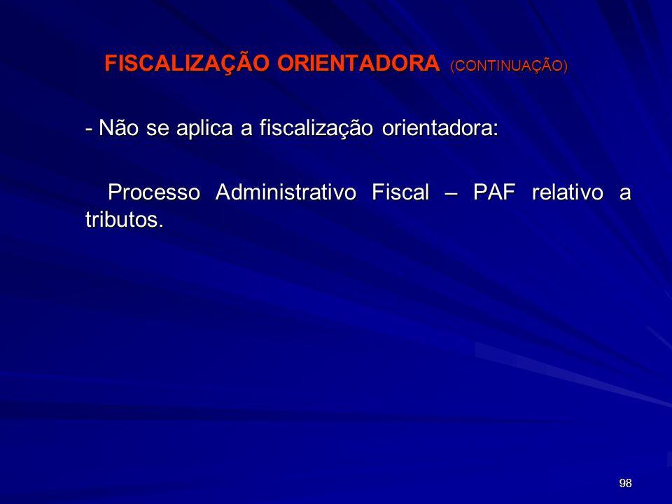 FISCALIZAÇÃO ORIENTADORA (CONTINUAÇÃO)