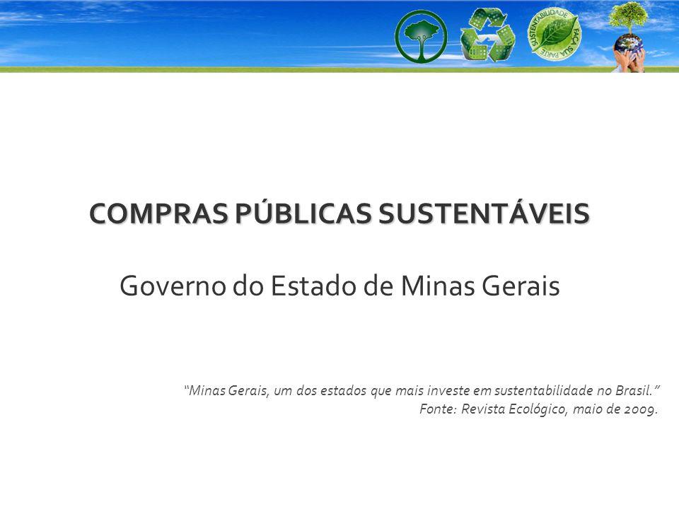 COMPRAS PÚBLICAS SUSTENTÁVEIS Governo do Estado de Minas Gerais