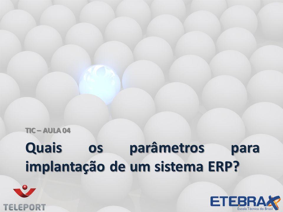 Quais os parâmetros para implantação de um sistema ERP