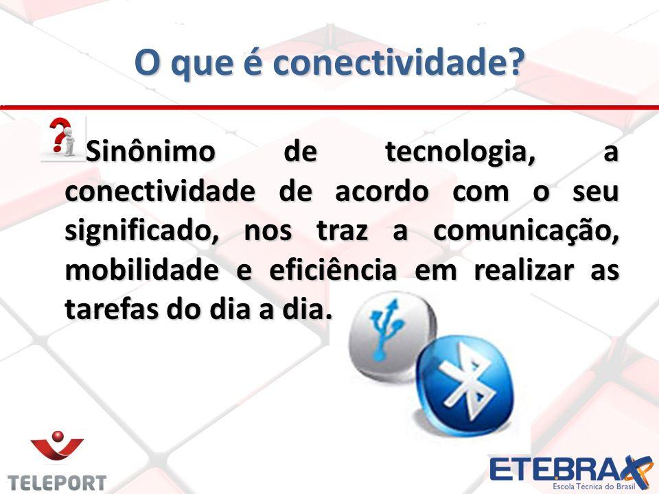 O que é conectividade