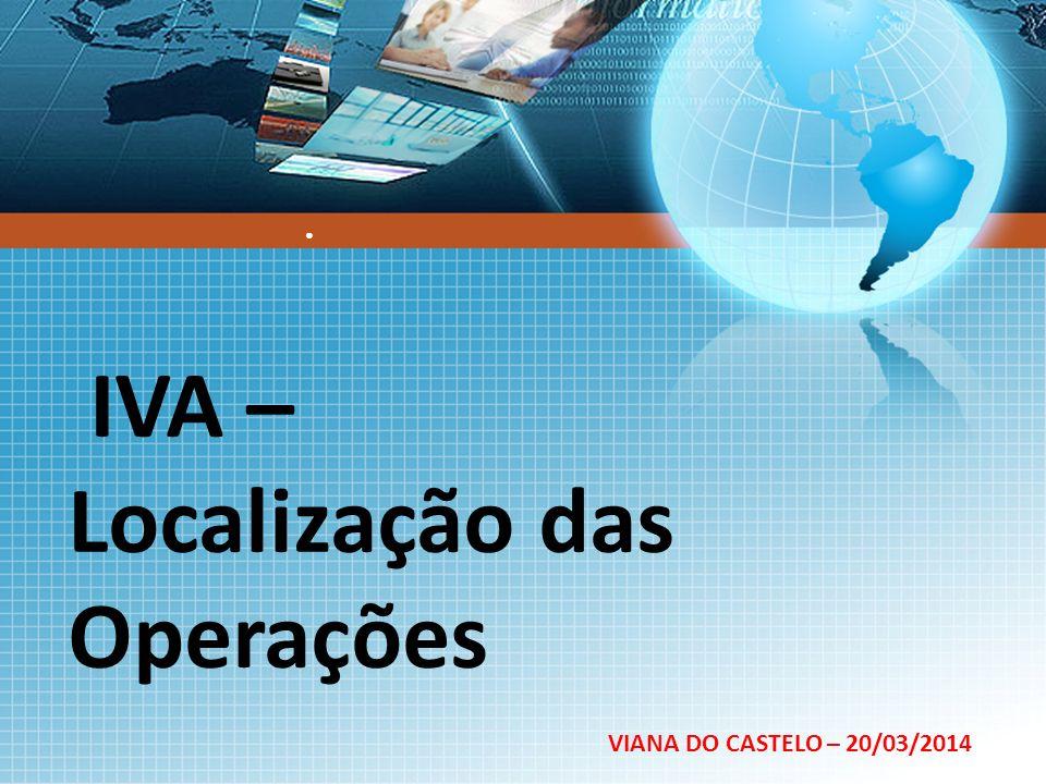 IVA – Localização das Operações