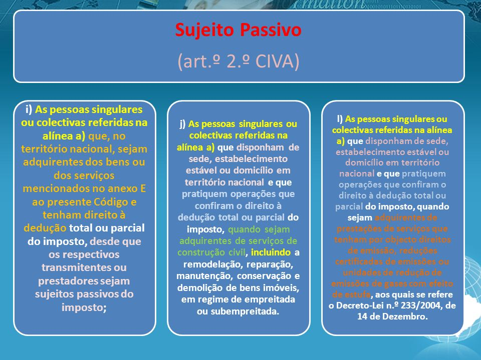 Sujeito Passivo (art.º 2.º CIVA)