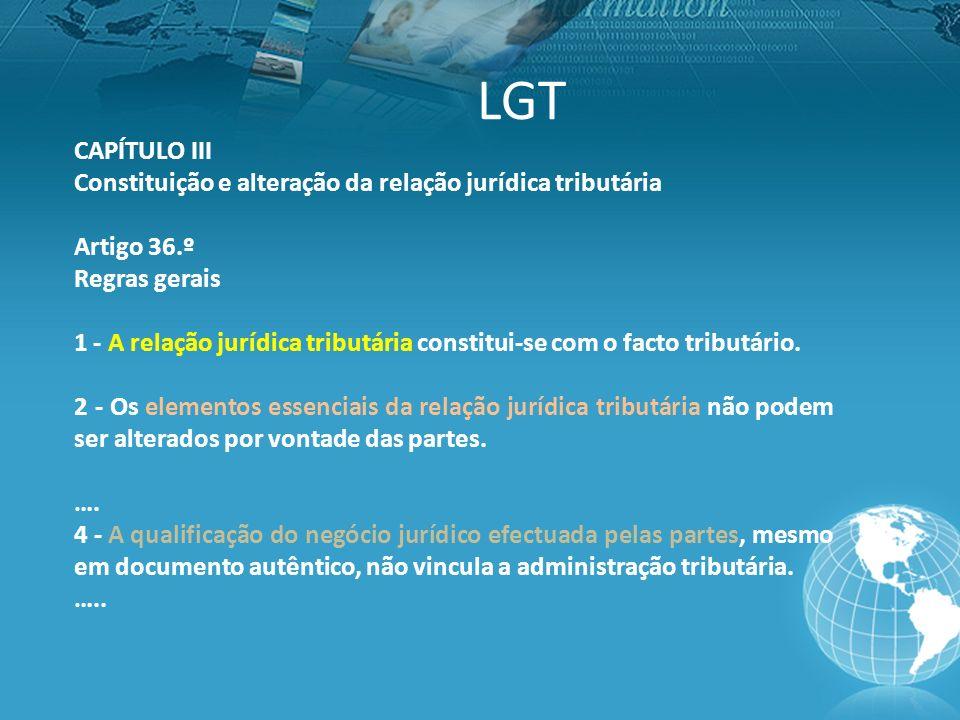 LGT CAPÍTULO III. Constituição e alteração da relação jurídica tributária. Artigo 36.º. Regras gerais.