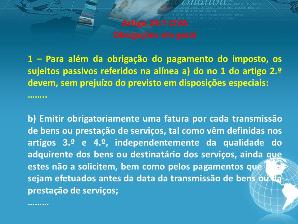 Artigo 29.º CIVA Obrigações em geral.