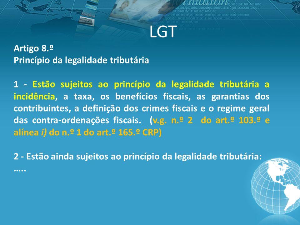 LGT Artigo 8.º Princípio da legalidade tributária