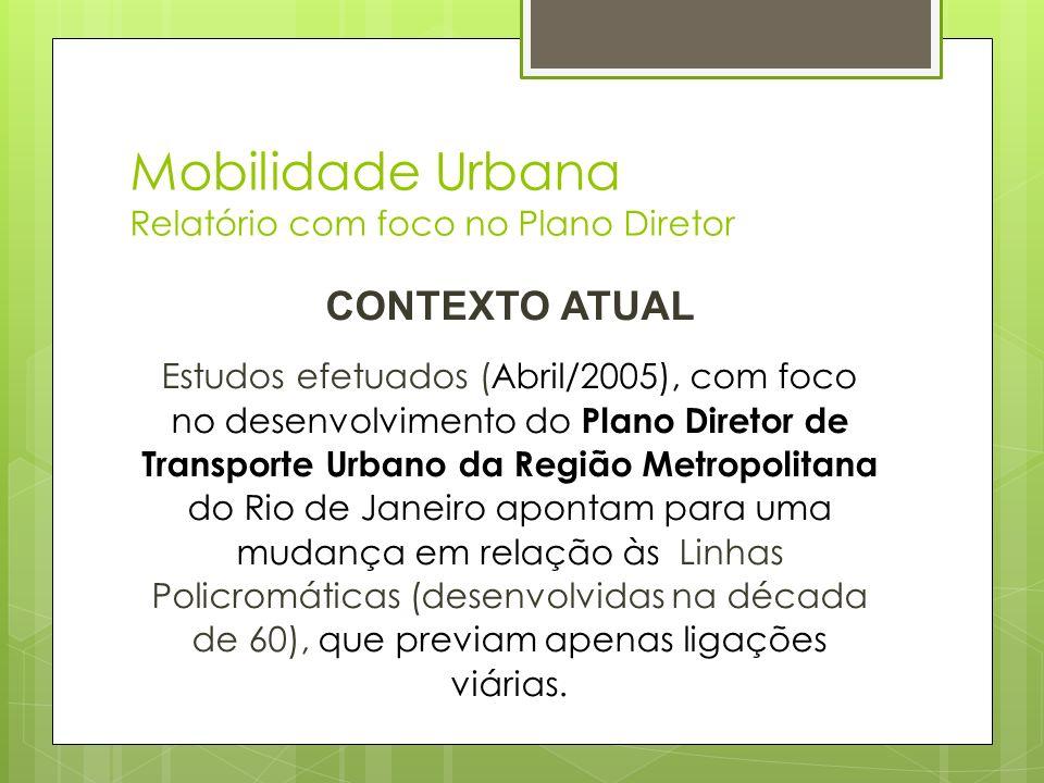 Mobilidade Urbana Relatório com foco no Plano Diretor