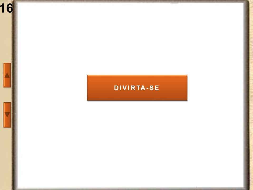 16 DIVIRTA-SE
