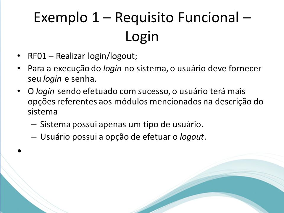 Exemplo 1 – Requisito Funcional – Login