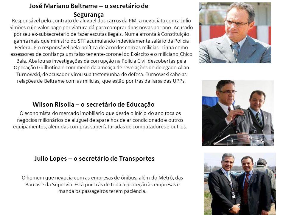 José Mariano Beltrame – o secretário de Segurança