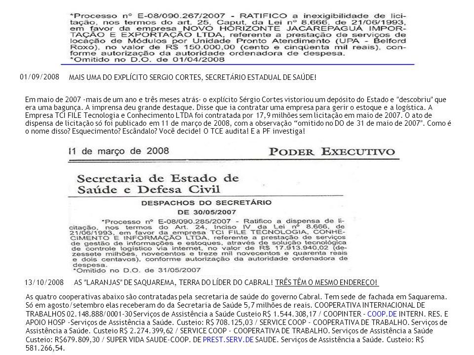 01/09/2008 MAIS UMA DO EXPLÍCITO SERGIO CORTES, SECRETÁRIO ESTADUAL DE SAÚDE!