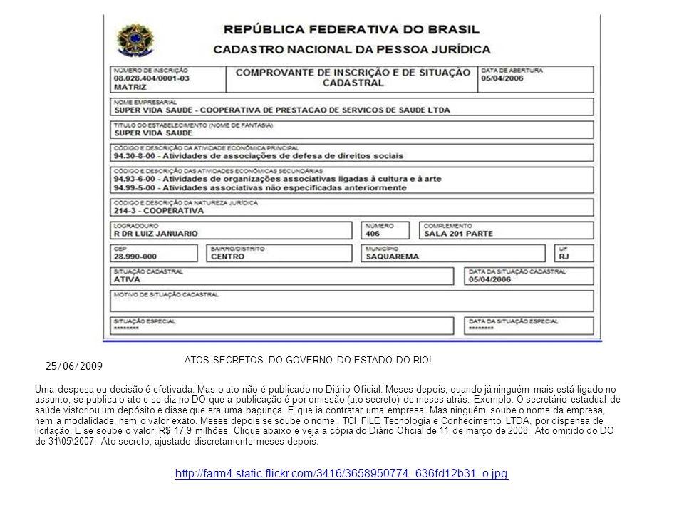 ATOS SECRETOS DO GOVERNO DO ESTADO DO RIO!