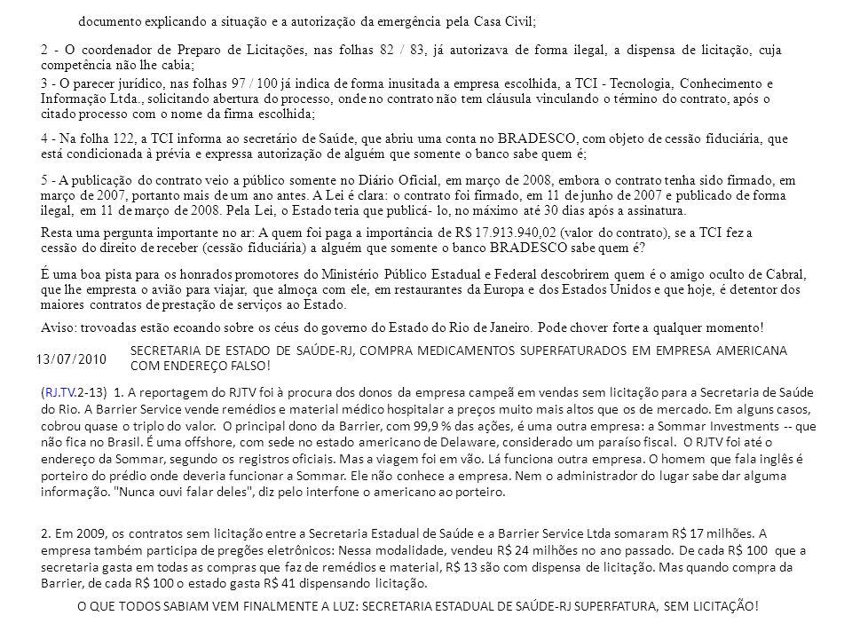 documento explicando a situação e a autorização da emergência pela Casa Civil;