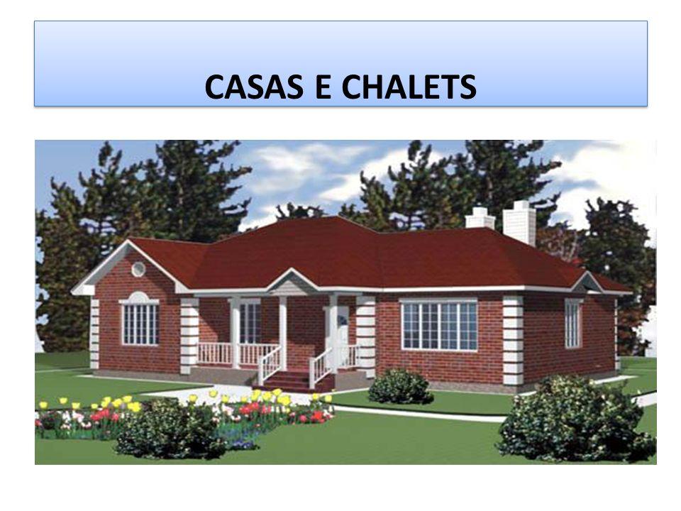 CASAS E CHALETS