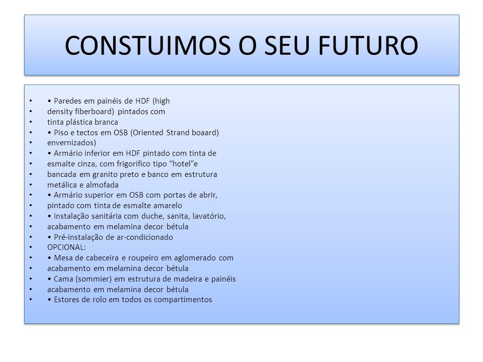 CONSTUIMOS O SEU FUTURO
