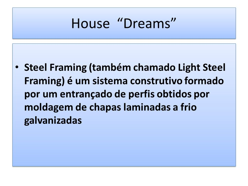 House Dreams