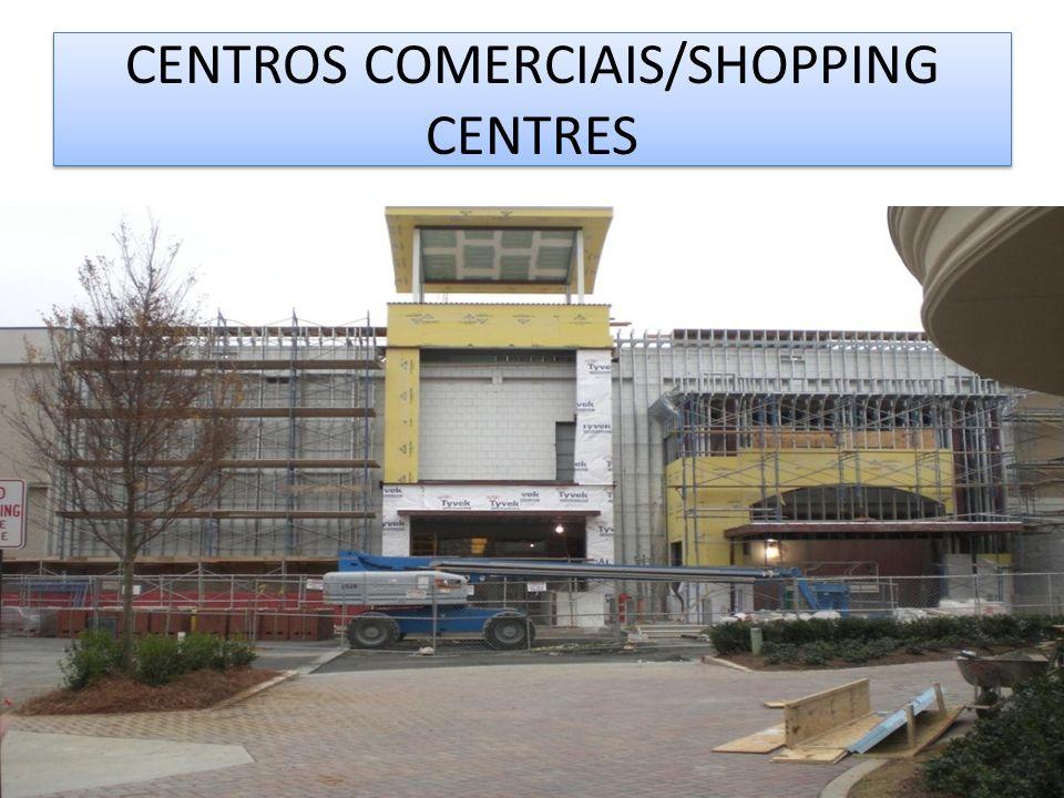 CENTROS COMERCIAIS/SHOPPING CENTRES