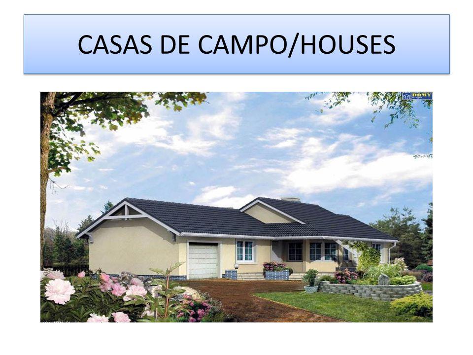 CASAS DE CAMPO/HOUSES
