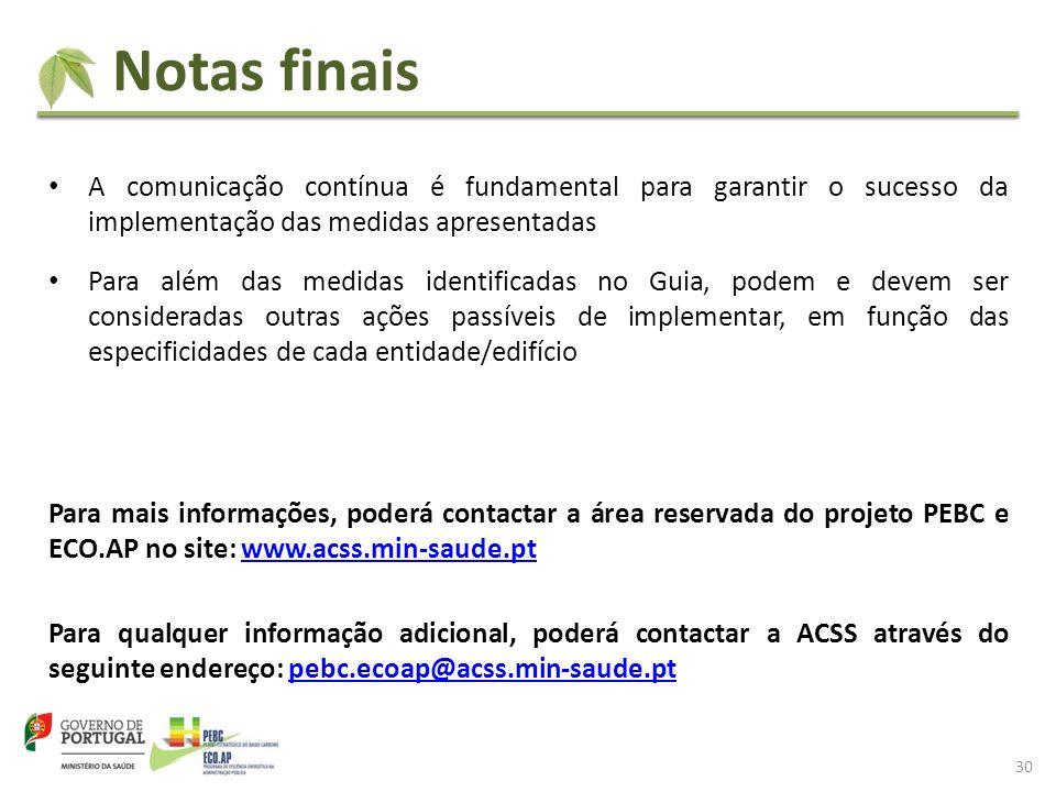 Notas finais A comunicação contínua é fundamental para garantir o sucesso da implementação das medidas apresentadas.