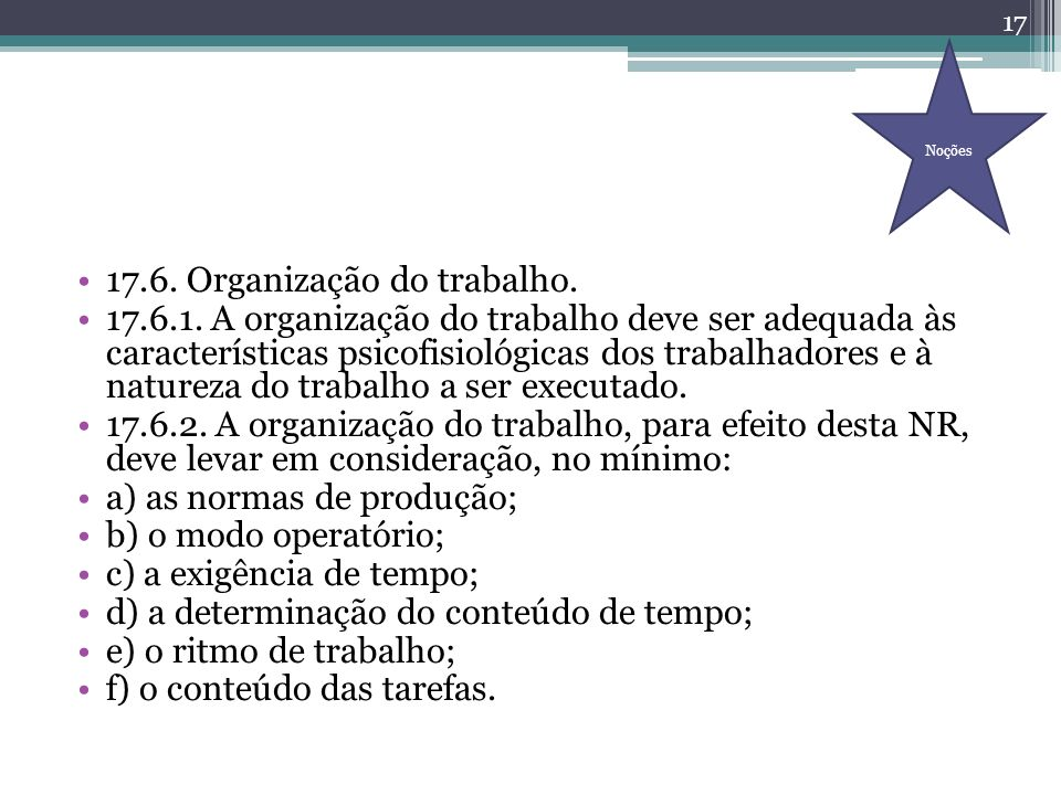 17.6. Organização do trabalho.