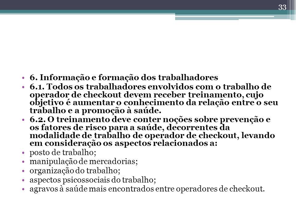 6. Informação e formação dos trabalhadores