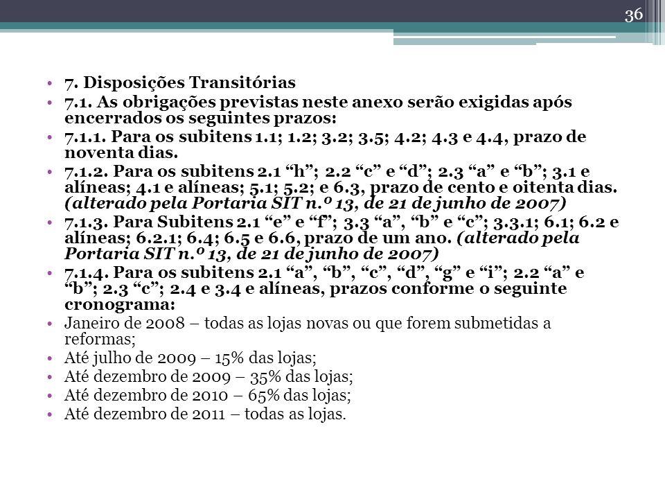 7. Disposições Transitórias