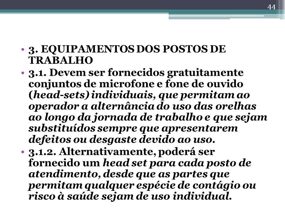 3. EQUIPAMENTOS DOS POSTOS DE TRABALHO