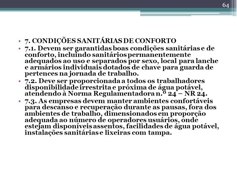7. CONDIÇÕES SANITÁRIAS DE CONFORTO