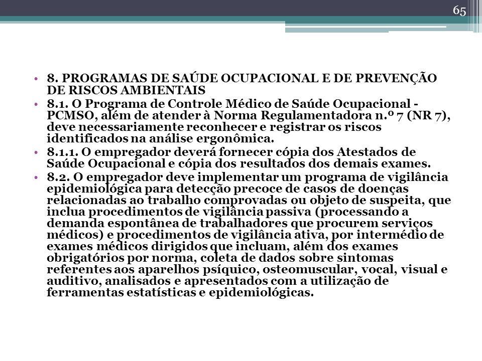 8. PROGRAMAS DE SAÚDE OCUPACIONAL E DE PREVENÇÃO DE RISCOS AMBIENTAIS