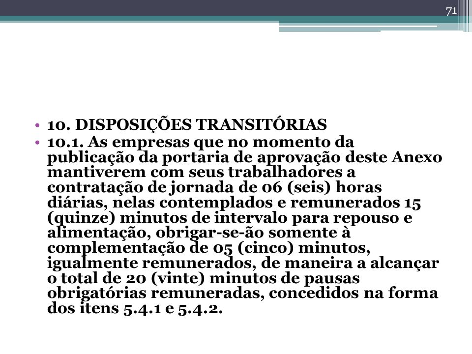 10. DISPOSIÇÕES TRANSITÓRIAS