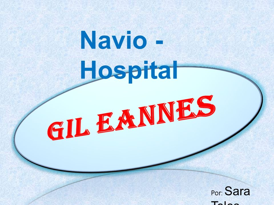 Navio - Hospital Gil Eannes Por: Sara Teles