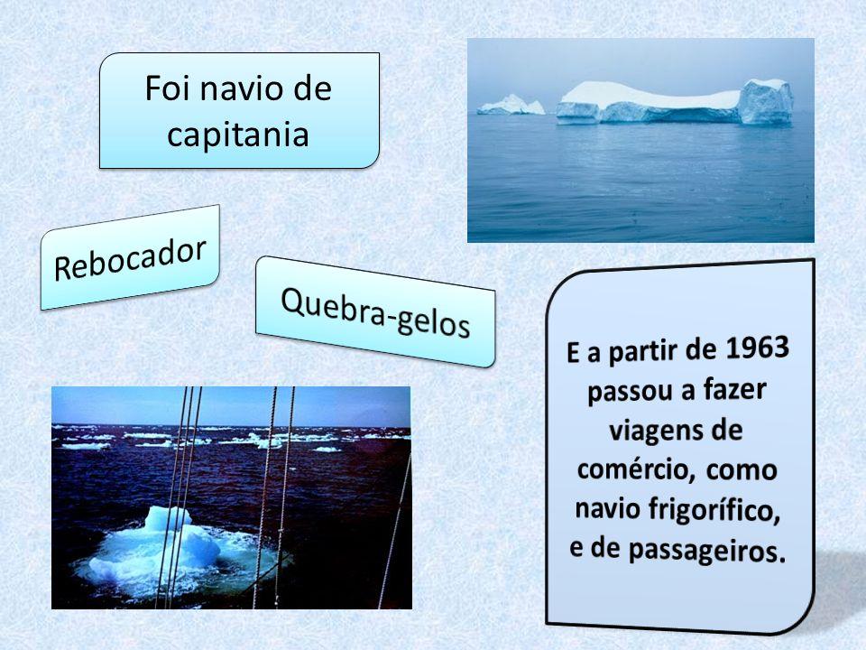 Foi navio de capitania Rebocador Quebra-gelos