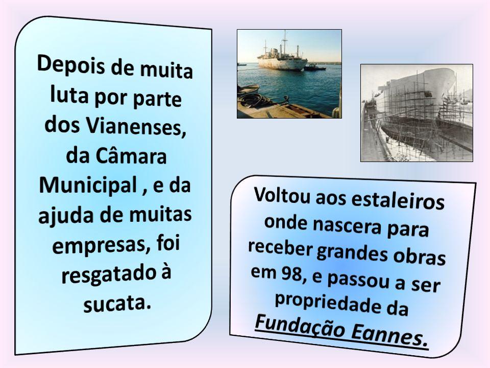 Depois de muita luta por parte dos Vianenses, da Câmara Municipal , e da ajuda de muitas empresas, foi resgatado à sucata.