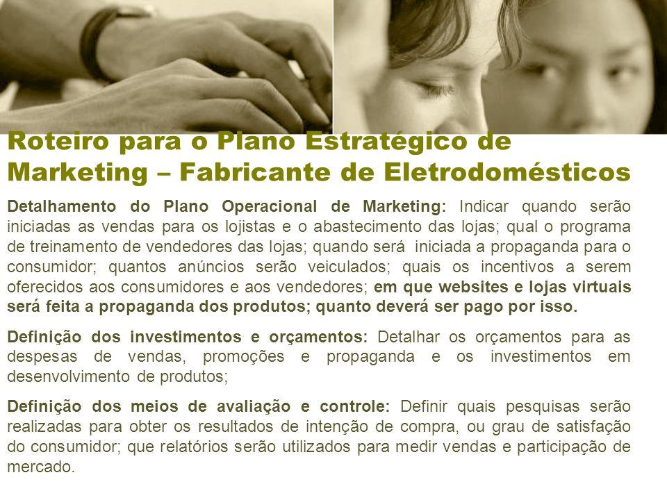 Roteiro para o Plano Estratégico de Marketing – Fabricante de Eletrodomésticos