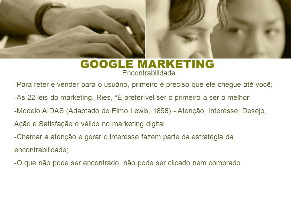 GOOGLE MARKETING Encontrabilidade