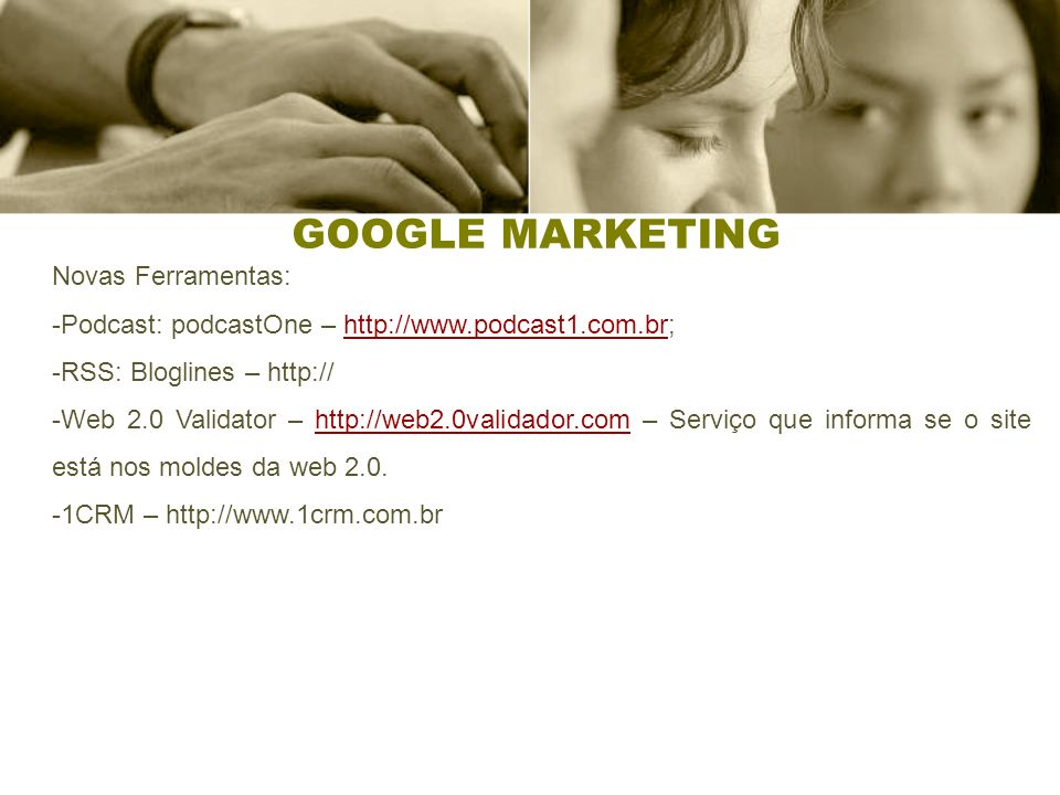 GOOGLE MARKETING Novas Ferramentas: