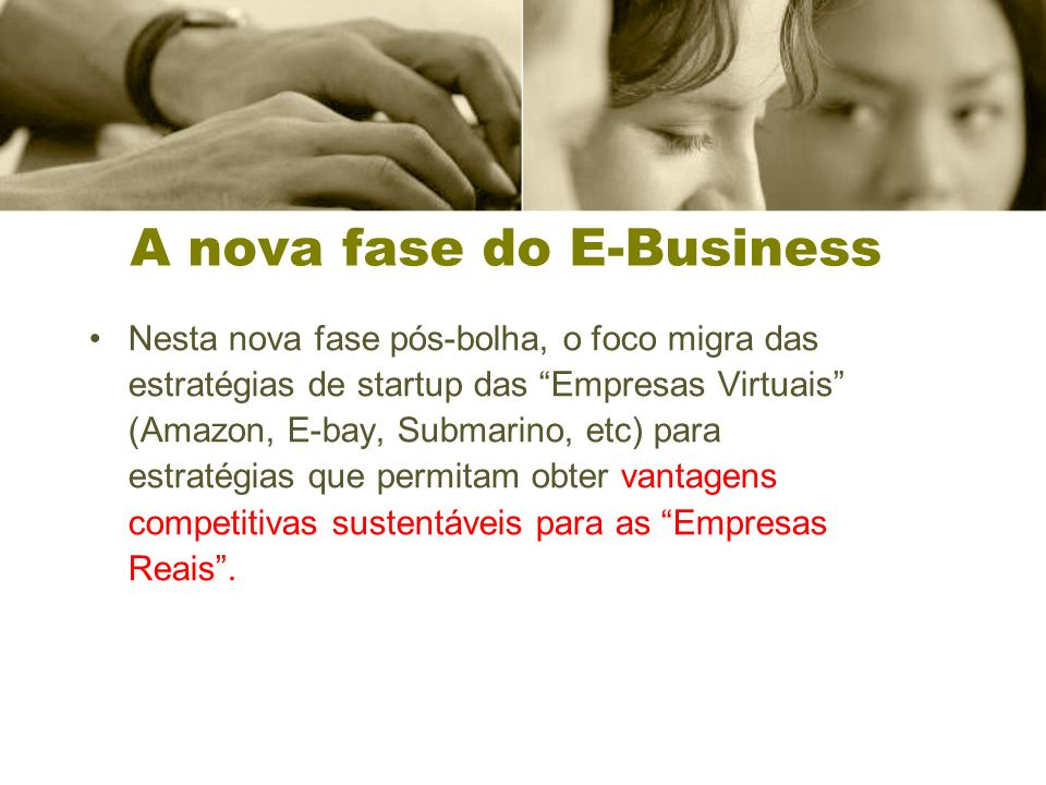 A nova fase do E-Business