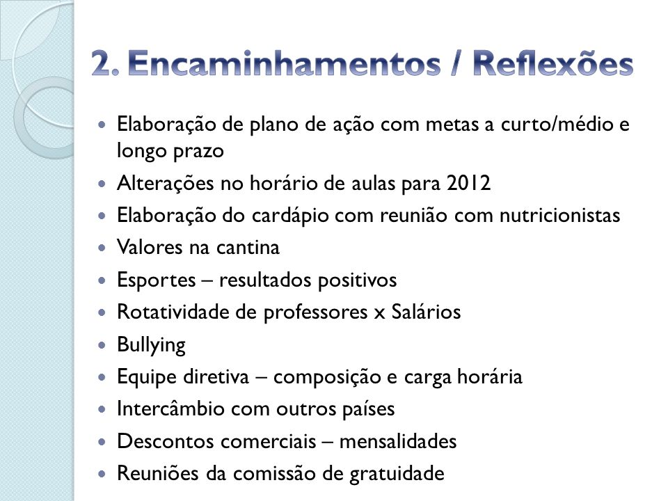 2. Encaminhamentos / Reflexões