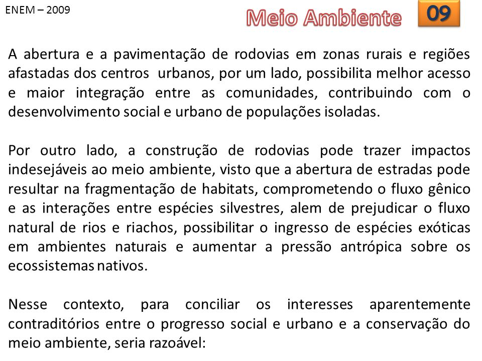 ENEM – 2009 Meio Ambiente. 09.