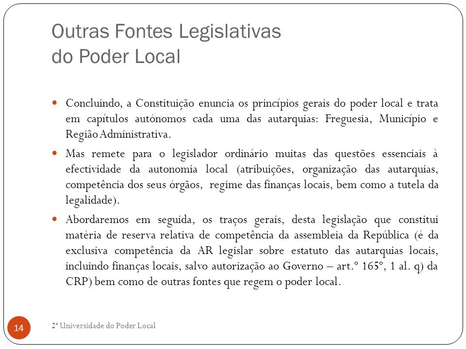 Outras Fontes Legislativas do Poder Local