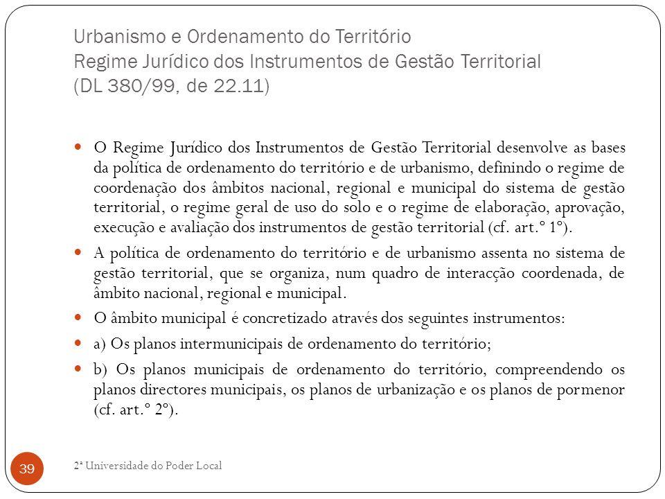 Urbanismo e Ordenamento do Território Regime Jurídico dos Instrumentos de Gestão Territorial (DL 380/99, de 22.11)