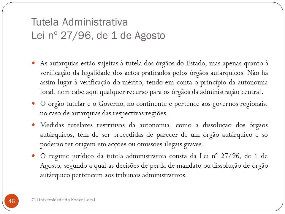 Tutela Administrativa Lei nº 27/96, de 1 de Agosto