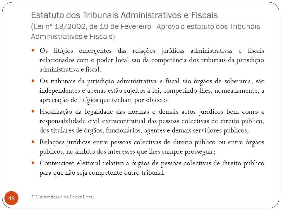 Estatuto dos Tribunais Administrativos e Fiscais (Lei nº 13/2002, de 19 de Fevereiro - Aprova o estatuto dos Tribunais Administrativos e Fiscais)