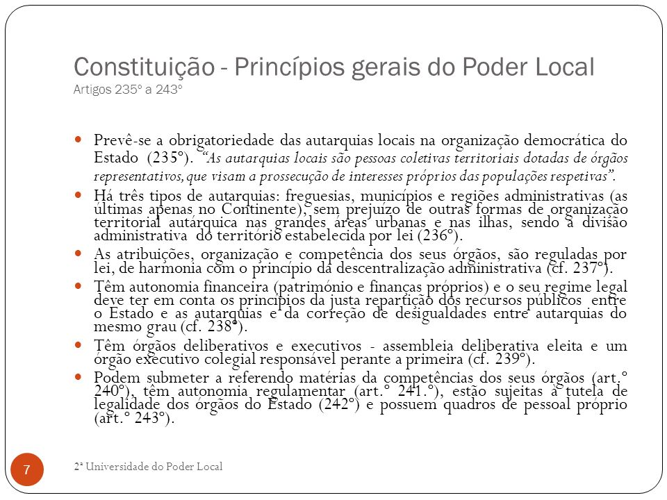Constituição - Princípios gerais do Poder Local Artigos 235º a 243º